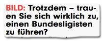Ausriss Bild-Zeitung - Trotzdem -- trauen Sie sich wirklich zu, einen Bundesligisten zu führen?