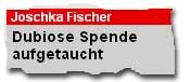 Joschka Fischer - Dubiose Spende aufgetaucht