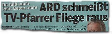 ARD schmeißt TV-Pfarrer Fliege raus