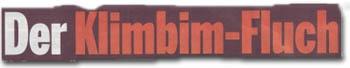 """""""Der Klimbim-Fluch"""""""
