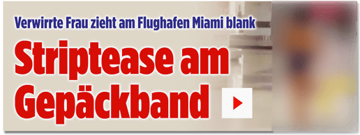Screenshot Bild.de - Verwirrte Frau zieht am Flughafen Miami blank - Striptease am Gepäckband