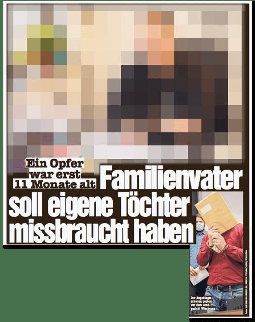 Ausriss Bild-Zeitung - Ein Opfer war erst elf Monate alt - Familienvater soll eigene Töchter missbraucht haben