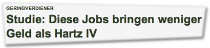 Studie: Diese Jobs bringen weniger Geld als Hartz IV