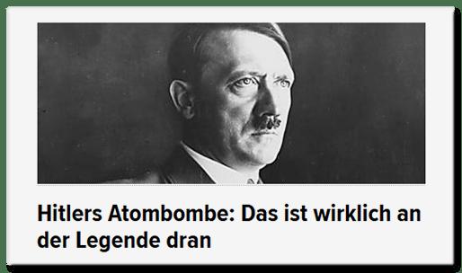 Hitlers Atombombe: Das ist wirklich an der Legende dran
