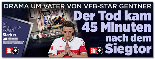 Screenshot Bild.de - Drama um Vater von VfB-Star Gentner - Der Tod kam 45 Minuten nach dem Siegtor