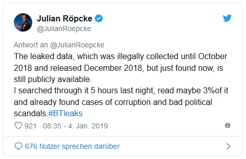 Screenshot eines Tweets von Julian Röpcke: The leaked data, which was illegally collected until October 2018 and released December 2018, but just found now, is still publicly available. I searched through it 5 hours last night, read maybe three percent of it and already found cases of corruption and bad political scandals.