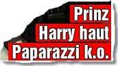Prinz Harry haut Paparazzi k.o.