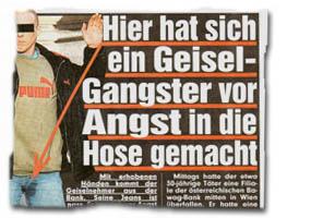 """""""Hier hat sich ein Geisel-Gangster vor Angst in die Hose gemacht"""""""