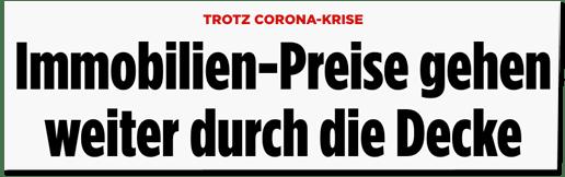 Screenshot Bild.de - Trotz Corona-Krise - Immobilien-Preise gehen weiter durch die Decke