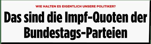 Screenshot Bild.de - Wie halten es eigentlich unsere Politiker? Das sind die Impf-Quoten der Bundestags-Parteien