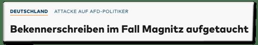 Screenshot Welt.de - Attacke auf AfD-Politiker - Bekennerschreiben im Fall Magnitz aufgetaucht