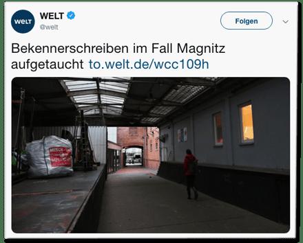 Screenshot eines Tweets der Welt-Redaktion - Bekennerschreiben im Fall Magnitz aufgetaucht