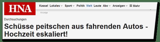 Screenshot HNA.de - Durchsuchungen - Schüsse peitschen aus fahrenden Autos - Hochzeit eskaliert