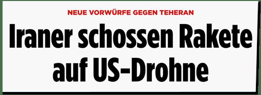 Screenshot Bild.de - Neue Vorwürfe gegen Teheran - Iraner schossen Rakete auf US-Drohne