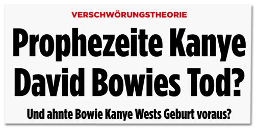 Screenshot Bild.de - Verschwörungstheorie - Prophezeite Kanye West David Bowies Tod? Und ahnte Bowie Kanye Wests Geburt voraus?