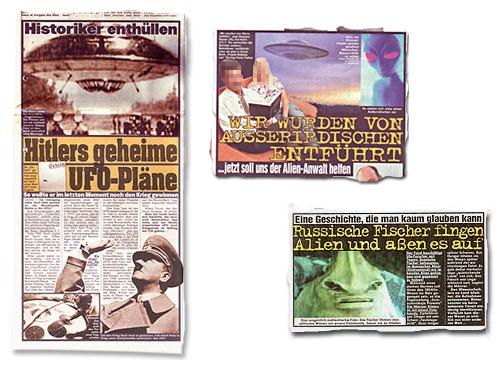 Collagen mit drei Ausrissen der Bild-Zeitung - Hitlers geheime Ufo-Pläne - Wir wurden von Außerirdischen entführt - Russische Fischer fingen Aliens und aßen es auf