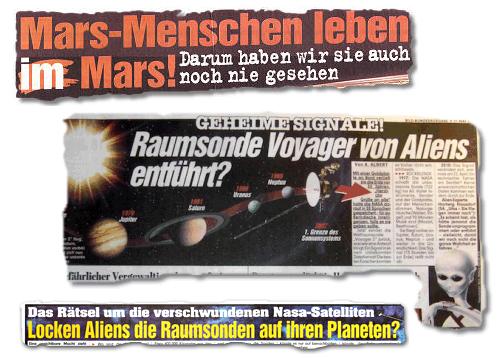 Collate mit drei Ausrissen der Bild-Zeitung - Mars-Menschen leben im Mars! Darum haben wir sie auch noch nie gesehen - Geheimsignale! Raumsonde Voyager von Aliens entführt? - Das Rätsel um die verschwundenen Nasa-Satelliten Locken Aliens die Raumsonden auf ihren Planeten?