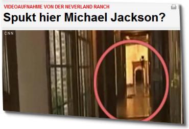 Videoaufnahme von der Neverland Ranch: Spukt hier Michael Jackson?