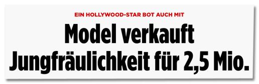 Screenshot Bild.de - Ein Hollywood-Star bot auch mit - Model verkauft Jungfräulichkeit für 2,5 Millionen