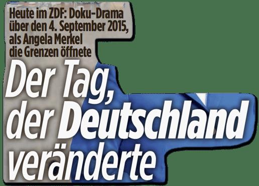 Ausriss Bild-Zeitung - Heute im ZDF: Doku-Drama über den 4. September 2015, als Angela Merkel die Grenzen öffnete - Der Tag, der Deutschland veränderte