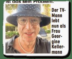 Ausriss Bild-Zeitung - Der TV-Mann lebt nun als Frau Georgine Kellermann