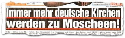 """""""Immer mehr deutsche Kirchen werden zu Moscheen!"""""""