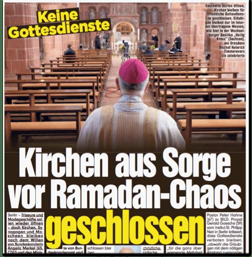 Ausriss Bild-Zeitung - Keine Gottesdienste - Kirchen aus Sorge vor Ramadan-Chaos geschlossen