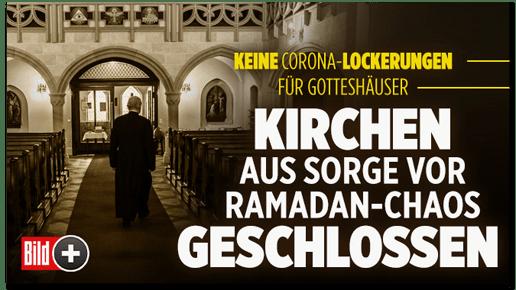 Screenshot Bild.de - Keine Corona-Lockerungen für Gotteshäuser - Kirchen aus Sorge vor Ramadan-Chaos geschlossen