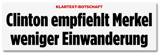 Screenshot Bild.de - Klartext-Botschaft - Clinton empfiehlt Merkel weniger Einwanderung