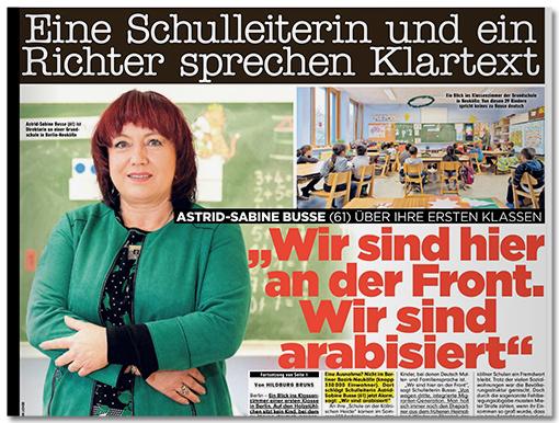 Ausriss Bild-Zeitung - Eine Schulleiterin und ein Richter sprechen Klartext - Astrid-Sabine Busse (61) über ihre ersten Klassen - Wir sind hier an der Front. Wir sind arabisiert