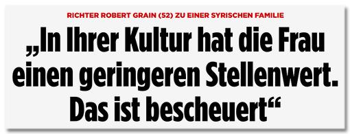 Screenshot Bild.de - Richter Robert Grain (52) zu einer syrischen Familie - In Ihrer Kultur hat die Frau einen geringeren Stellenwert. Das ist bescheuert