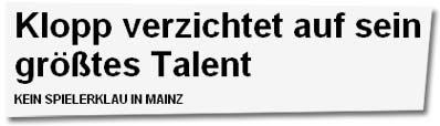 """""""Klopp verzichtet auf sein größtes Talent"""""""