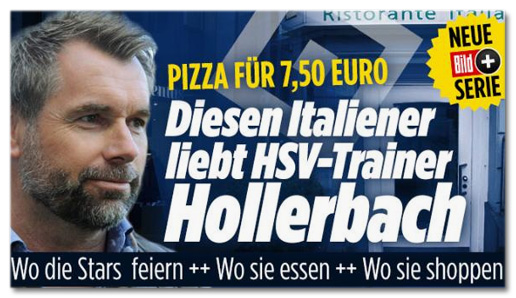 Screenshot Bild.de - Pizza für 7,50 Euro - Diesen Italiener liebt HSV-Trainer Hollerbach - Wo die Stars feiern, wo sie essen, wo sie shoppen