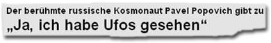 """Der berühmte russische Kosmonaut Pavel Popovich gibt zu: """"Ja, ich habe Ufos gesehen"""""""
