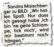 """""""Sandra Maischberger zu BILD: Wir hatten Spaß. Nur dass ich gesagt habe Ich bin ne geile Schlampe, fick mich, wird mir bestimmt nachhängen."""""""