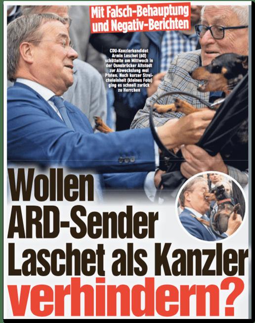 Ausriss Bild-Zeitung - Mit Falsch-Behauptung und Negativ-Berichten - Wollen ARD-Sender Laschet als Kanzler verhindern?