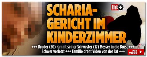 Screenshot Bild.de - Scharia-Gericht im Kinderzimmer - Bruder rammt seiner Schwester Messer in die Brust - Schwer verletzt - Familie dreht Video von der Tat - Mit Video