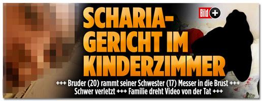 Screenshot Bild.de - Scharia-Gericht im Kinderzimmer - Bruder rammt seiner Schwester Messer in die Brust - Schwer verletzt - Familie dreht Video von der Tat - dieses Mal ohne den Hinweis Mit Video