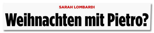 Sarah Lombardi - Weihnachten mit Pietro?