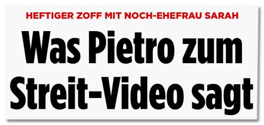 Heftiger Zoff mit Noch-Ehefrau Sarah - Was Pietro zum Streit-Video sagt