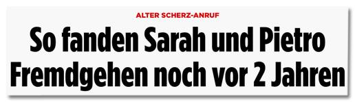 Alter Scherz-Anruf - So fanden Sarah und Pietro Fremdgehen noch vor zwei Jahren