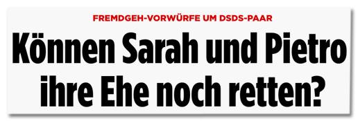Fremdgeh-Vorwürfe um DSDS-Paar - Können Sarah und Pietro ihre Ehe noch retten?
