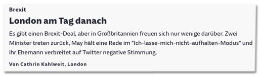 Screenshot Süddeutsche.de - Brexit - London am Tag danach - Es gibt einen Brexit-Deal, aber in Großbritannien freuen sich nur wenige darüber. Zwei Minister treten zurück, May hält eine Rede im Ich-lasse-mich-nicht-aufhalten-Modus und ihr Ehemann verbreitet auf Twitter negative Stimmung