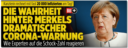 Screenshot Bild.de - Kanzlerin rechnet mit fast 20000 Infizierten am Tag! Die Wahrheit hinter Merkels dramatischer Corona-Warnung - Wie Experten auf die Schock-Zahlen reagieren