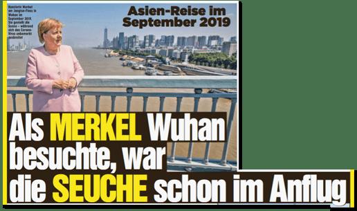 Ausriss Bild-Zeitung - Asien-Reise im September 2019 - Als Merkel Wuhan besuchte, war die Seuche schon im Anflug