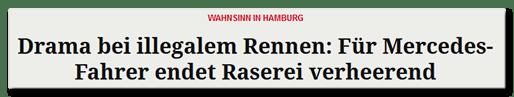 Wahnsinn in Hamburg - Drama bei illegalem Autorennen: Für Mercedes-Fahrer endet Raserei verheerend