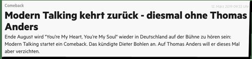 Screenshot Stern.de - Comeback - Modern Talking kehrt zurück - diesmal ohne Thomas Anders - Ende August wird You're My Heart, You're My Soul wieder in Deutschland auf der Bühne zu hören sein: Modern Talking startet ein Comeback. Das kündigte Dieter Bohlen an. Auf Thomas Anders will er dieses Mal aber verzichten.