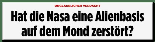 Screenshot BILD.de: Unglaublicher Verdacht - Hat die Nasa eine Alienbasis auf dem Mond zerstört?