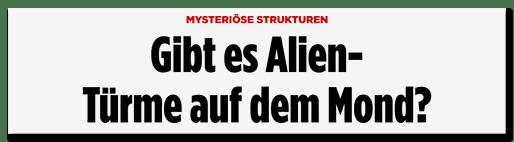 Screenshot BILD.de: Gibt es Alien-Türme auf dem Mond?