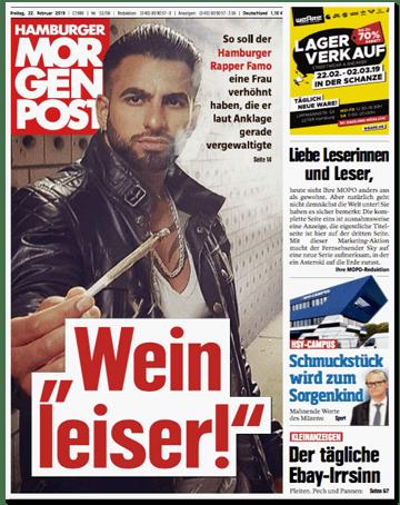 Ausriss Hamburger Morgenpost - Wein leiser! So soll der Hamburger Rapper Famo eine Frau verhöhnt haben, die er laut Anklage gerade vergewaltigte